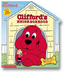 Clifford's Neighborhood: Lots to Learn All Around Town (Clifford the Big Red Dog)