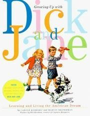 Growing Up With Dick and Jane: Learning and Living the American Dream
