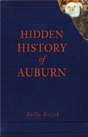 Hidden History of Auburn (AL)
