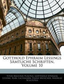 Gotthold Ephraim Lessings S�mtliche Schriften, Volume 10 (German Edition)