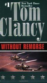 Without Remorse (John Clark, Bk 1) (Jack Ryan Universe)