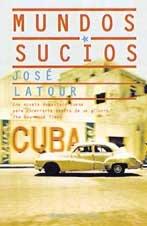Mundos Sucios / Dirty Worlds (Planeta Internacional) (Spanish Edition)