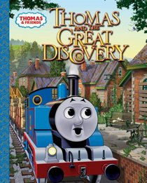 Thomas and the Great Discovery (A Golden Classic)