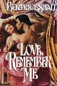 Love, Remember Me (Wyndham Saga, Bk 2)
