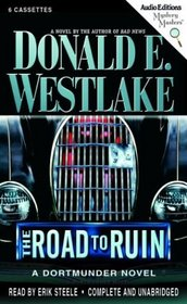 THE ROAD TO RUIN: A DORTMUNDER NOVEL (Mystery Masters Series)
