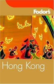 Fodor's Hong Kong, 19th Edition (Fodor's Gold Guides)