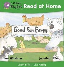 Good Fun Farm: Love Reading Bk. 3 (Collins Big Cat Read at Home)