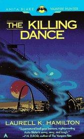The Killing Dance (Anita Blake, Vampire Hunter, Bk 6)