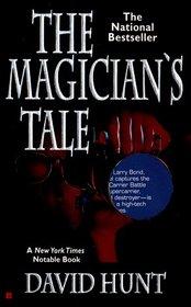 The Magician's Tale (Kay Farrow, Bk 1)
