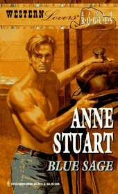 Blue Sage (Ranch Rogues) (Western Lovers, No 2)