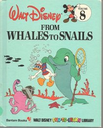 From Whales to Snails (Disney's Fun to Learn Series)