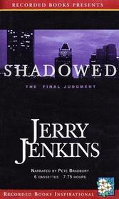 Shadowed: The Final Judgment (Audio Cassette) (Unabridged)