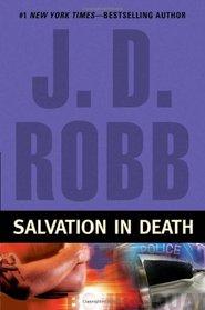 Salvation in Death (In Death, Bk 27)