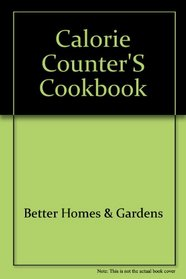 Better Homes and Garden Calorie Counters Cook Book (Diet Imperial Special Edition, 19143)