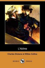 L'Abime (Dodo Press) (French Edition)
