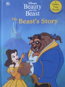 Disney's Beauty and the Beast: The Beast's Story (Golden Easy Reader, Level 2, Grades 1-2)
