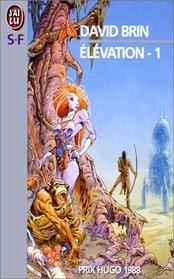 El�vation, tome 1 by Brin, David