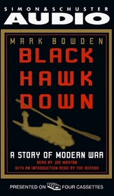 Black Hawk Down : A Story of Modern War (Abridged)