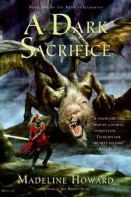 A Dark Sacrifice (Rune of Unmaking, Bk 2)
