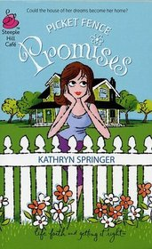 Picket Fence Promises (Pritchett, Bk 2)