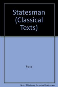 Plato: Statesman (Classical Texts Series)