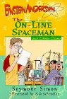 The On-Line Spaceman: And Other Cases (Einstein Anderson, Science Detective)