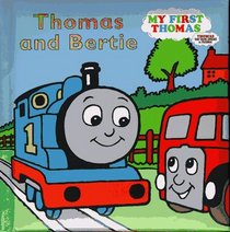 Thomas and Bertie (My First Thomas Padded Boards)
