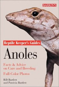 Anoles: Facts and Advice on Care and Breeding (Reptile Keeper's Guide)