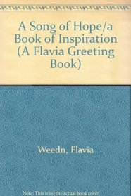 A Song of Hope/a Book of Inspiration (A Flavia Greeting Book)
