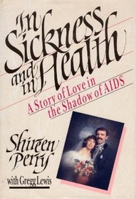 In Sickness and in Health: A Story of Love in the Shadow of AIDS