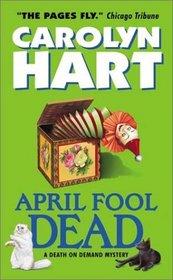 April Fool Dead  (Death on Demand, Bk 13)