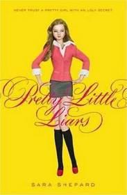 Pretty Little Liars (Pretty Little Liars, Bk 1)