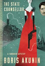 The State Counsellor: A Fandorin Mystery (Fandorin Mysteries)