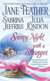 Snowy Night with a Stranger: Snowy Night with a Highlander / When Sparks Fly / A Holiday Gamble