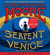 The Serpent of Venice Low Price CD: A Novel