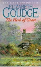 The Herb of Grace (The Eliot Chronicles)