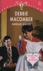Marriage Wanted (From This Day Forward, Bk 3) (Silhouette Special Edition, No 842)