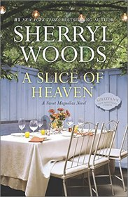 A Slice of Heaven (Sweet Magnolias, Bk 2)