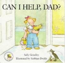 Can I Help, Dad? (Picture Books: Set C)