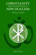 Christianity And The Doctrine Of Non-dualism: A Monk of the West