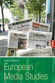 European Media Studies (Hodder Arnold Publication)