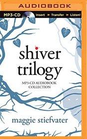 Shiver Trilogy: Shiver, Linger, Forever