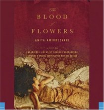 The Blood of Flowers (Audio CD) (Unabridged)