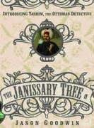 Janissary Tree ('Yashim the Eunuch' Mystery)