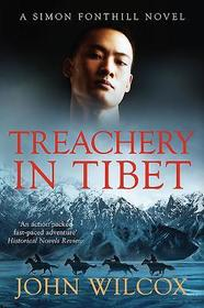Treachery in Tibet (The Simon Fonthill Series)