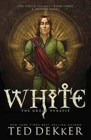 White: The Great Pursuit (Circle, Bk 3)
