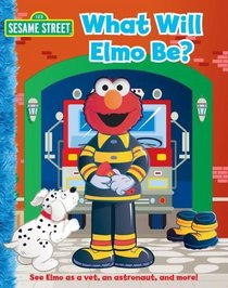 What Will Elmo Be? (Sesame Street)