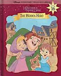 The Hunchback of Notre Dame: The Hidden Hero (Disney's Storytime Treasures Library)