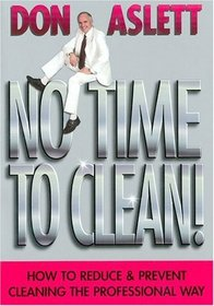 No Time to Clean: How to Reduce & Prevent Cleaning the Professional Way