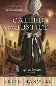 Called to Justice (Quaker Midwife, Bk 2)
